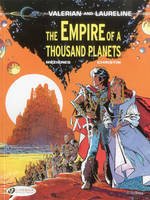 The Empire of a Thousand Planets - Valerian and Laureline v. 2 (Paperback)