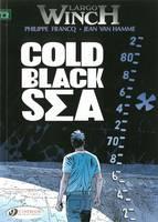 Largo Winch: Cold Black Sea v. 13 (Paperback)