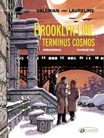 Brooklyn Line, Terminus Cosmos - Valerian and Laureline 10 (Paperback)
