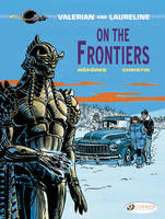 On the Frontiers - Valerian and Laureline 13 (Paperback)