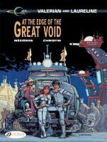 At the Edge of the Great Void - Valerian & Laureline 19 (Paperback)