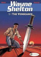 Wayne Shelton Vol. 5 - The Vengeance: 5 - Wayne Shelton (Paperback)