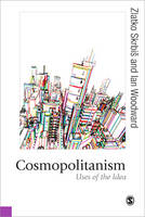 Cosmopolitanism: Uses of the Idea - Published in association with Theory, Culture & Society (Paperback)