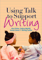 Using Talk to Support Writing (Paperback)
