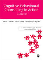 Cognitive Behavioural Counselling in Action - Counselling in Action Series (Paperback)
