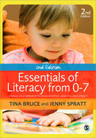 Essentials of Literacy from 0-7: A Whole-Child Approach to Communication, Language and Literacy (Paperback)