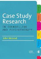 Case Study Research in Counselling and Psychotherapy (Paperback)