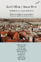 Aslan Sutu / Lion's Milk: Turkish Poems by Scottish Poets (Paperback)