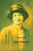 Miss Nobody - The Ethel Carnie Holdsworth series (Paperback)