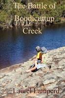 Battle for Boodicuttup Creek (Paperback)