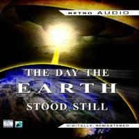 The Day the Earth Stood Still: Featuring Michael Rennie and Jean Peters (CD-Audio)