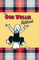 Oor Wullie Notebook: A Notebook Full of Wullie's Favourite Sayings and Iconic Pictures of Wullie Throughout (Hardback)