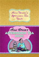 Maw Broon's Afternoon Tea Book: Commonwealth and Empire Edition of the Nation's Favourite Scottish Afternoon Tea Recipes (Hardback)