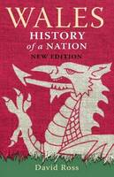 Wales: History of a Nation (Paperback)