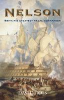 Nelson: Britain's Greatest Naval Commander (Paperback)