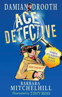 Damian Drooth Ace Detective - Damian Drooth (Paperback)