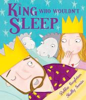 The King Who Wouldn't Sleep (Paperback)