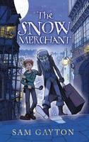 The Snow Merchant (Hardback)