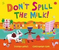 Don't Spill the Milk! (Hardback)