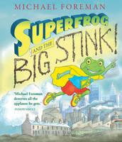 Superfrog and the Big Stink (Hardback)