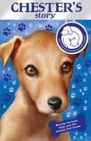 Battersea Dogs & Cats Home: Chester's Story (Paperback)