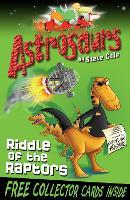 Astrosaurs 1: Riddle Of The Raptors - Astrosaurs (Paperback)
