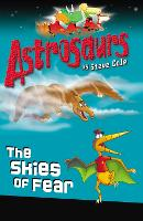 Astrosaurs 5: The Skies of Fear - Astrosaurs (Paperback)
