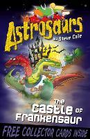 Astrosaurs 22: The Castle of Frankensaur - Astrosaurs (Paperback)