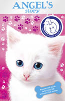 Battersea Dogs & Cats Home: Angel's Story (Paperback)