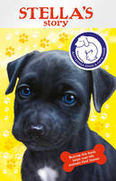 Battersea Dogs & Cats Home: Stella's Story (Paperback)
