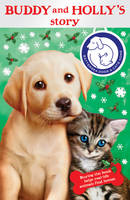 Battersea Dogs & Cats Home: Buddy and Holly's Story (Paperback)