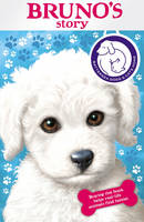 Battersea Dogs & Cats Home: Bruno's Story (Paperback)