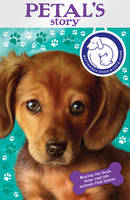 Battersea Dogs & Cats Home: Petal's Story (Paperback)