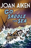 Go Saddle The Sea (Paperback)