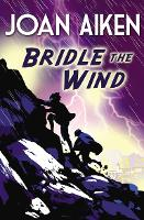 Bridle The Wind (Paperback)