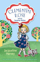 Clementine Rose and the Surprise Visitor - Clementine Rose (Paperback)