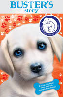 Battersea Dogs & Cats Home: Buster's Story (Paperback)