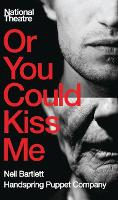 Or You Could Kiss Me (Paperback)