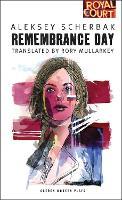 Remembrance Day - Oberon Modern Plays (Paperback)