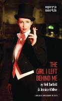 The Girl I Left Behind Me - Oberon Modern Plays (Paperback)