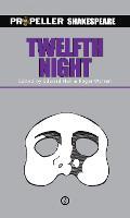 Twelfth Night (Propeller Shakespeare) (Paperback)