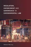 Regulation, Enforcement and Governance in Environmental Law (Paperback)