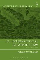 EU International Relations Law - Modern Studies in European Law (Paperback)