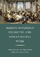 Making Sovereign Financing and Human Rights Work (Hardback)