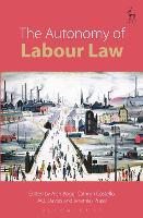 The Autonomy of Labour Law (Hardback)