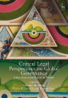 Critical Legal Perspectives on Global Governance: Liber Amicorum David M Trubek (Paperback)