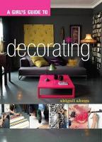 A Girl's Guide to Decorating (Paperback)