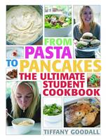 From Pasta to Pancakes: The Ultimate Student Cookbook (Paperback)