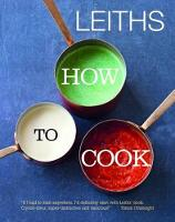 Leiths How to Cook (Hardback)