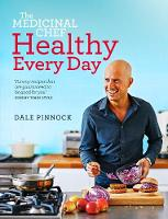 The Medicinal Chef: Healthy Every Day (Hardback)
